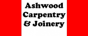 Ashwood Carpentry &amp; Joinery