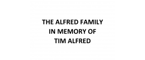 The Alfred Family in memory of Tim