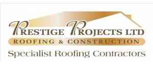 Prestige Projects and Roofing LTD