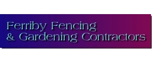 Ferriby Fencing & Gardening Contractors
