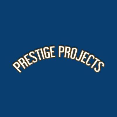 Prestige Projects