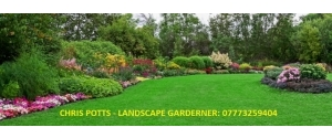 CHRIS POTTS LANDSCAPE GARDENING 07773259404