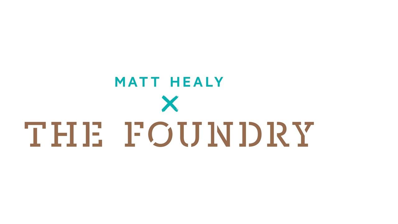 Matt Healy x The Foundry