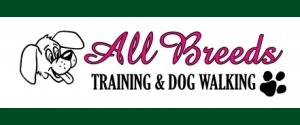 ALL BREEDS TRAINING AND DOG WALKING