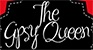 The Gispy Queen