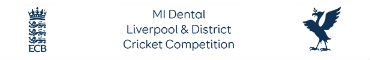 MI Dental Liverpool & District Cricket Competition