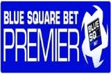 Blue Square Bet Premier Round-Up