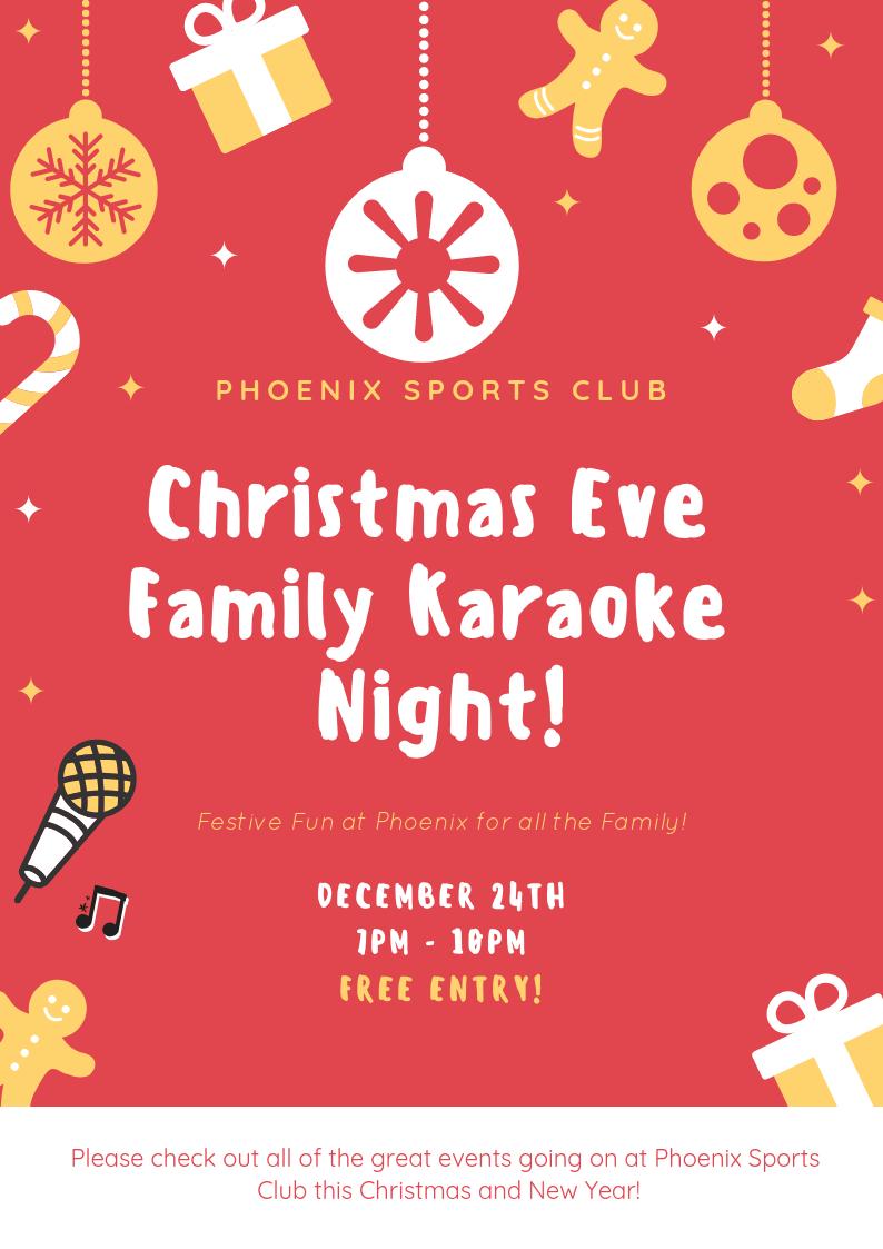 Christmas Eve Family Karaoke Night! - PHOENIX SPORTS FC