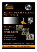 2013 Senior Presentation Sat 20th April NOW ONLY 3