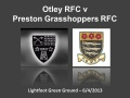 Otley v Preston Grasshoppers (2nd half only) - 6/4/2013 still