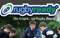 Rugby Ready 2012/13 - UPDATE image