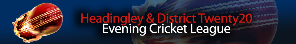 Headingley & District Twenty20 Evening Cricket League