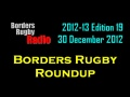BORDERS RUGBY ROUNDUP EDITION 19 - 30.12.12 still