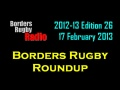 BORDERS RUGBY ROUNDUP EDITION 26 - 17.2.13 still
