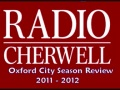 2011/12 Radio Cherwell Review of the season still