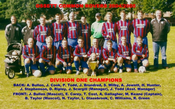 Ossett Common Rovers Division One Champions 2004/2005